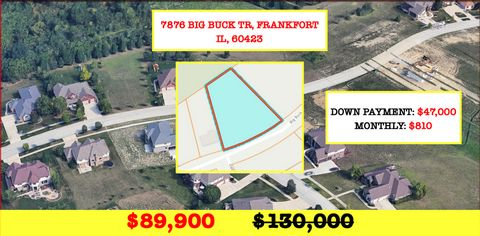 Located in Frankfort. 1.25 Acre in Frankfort, IL - Premium Lot in Timbers Edge - Largest Lot arround - Comps sold for $135,000 and Up! BUY FOR ONLY $89,900!! Note: We sell real estate at discount wholesale prices! Build your dream house in the